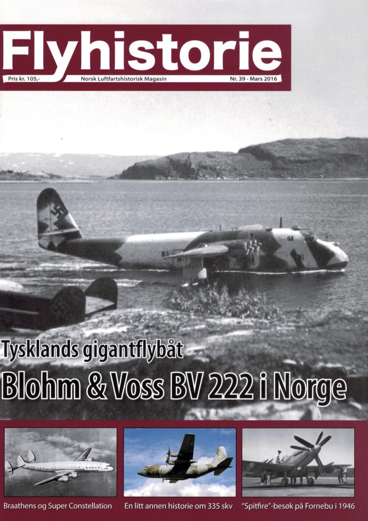 Flyhistorie 39 - - Blohm & Voss Bv 222 i Norge 335 skvadron - en litt annerledes historie- Sovjetisk flyrekognosering over Bardufoss- Lima November Nostalgi: Waco Cabin i Norge- Modellfly: de Havilland Tiger Moth i 1/72- Galleriet - Thunderjet på bytur og Snow Goose- Ludvig G. Braathen og Super Constellation- Spitfire-besøk på Fornebu i 1946- Vi besøker: Junkers Ju 52/3m fra Hartvikvann til museer i Norge og Tyskland- Landet Rundt