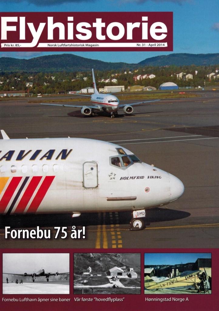 Flyhistorie 31 - - Fornebu lufthavn åpner sine baner- Gressholmen - vår første