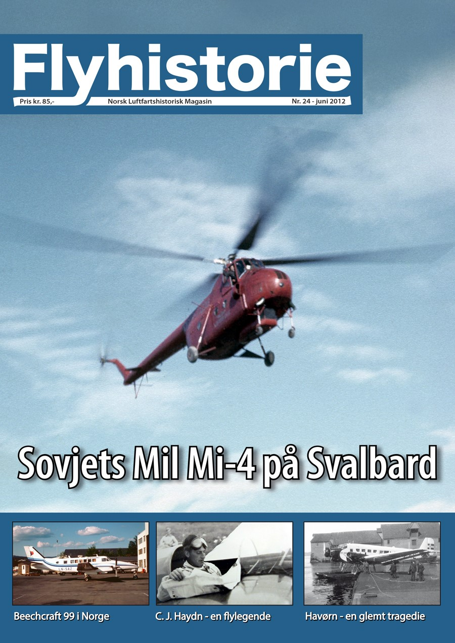 Flyhistorie 24 - - Sovjets Mil Mi-4 på Svalbard-