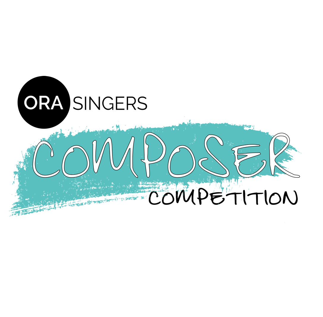 ORA Singers — Composer Competition