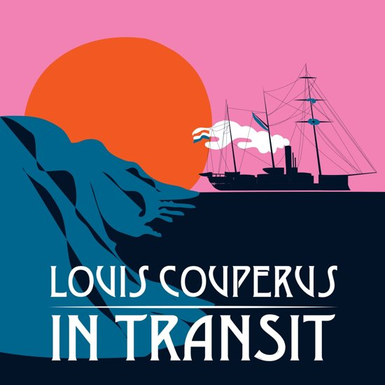 Louis Couperus in Transit