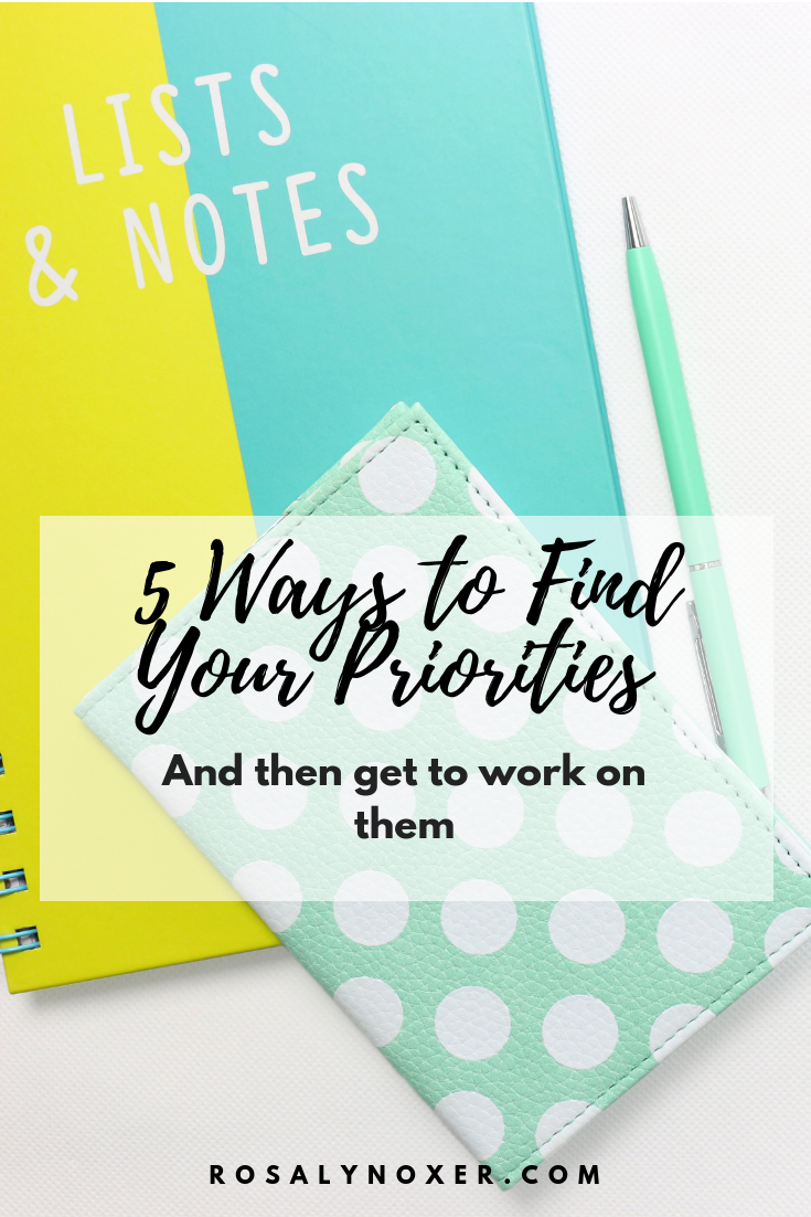 5 Ways to Find Your priorities and work on them.png
