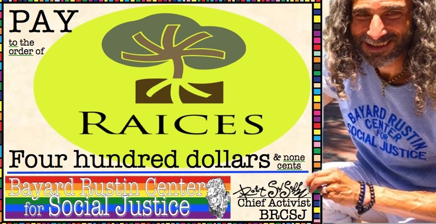 BRCSJ Chief Activist Robt Seda-Schreiber gives big ol' novelty check to RAICES!