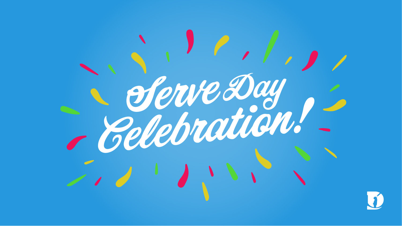 Serve Day Celebration — Dream City Church