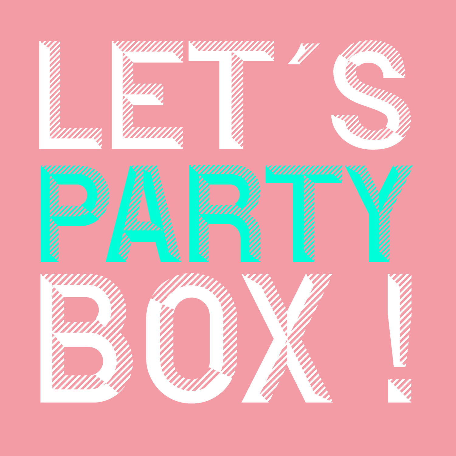 Let's Party Box