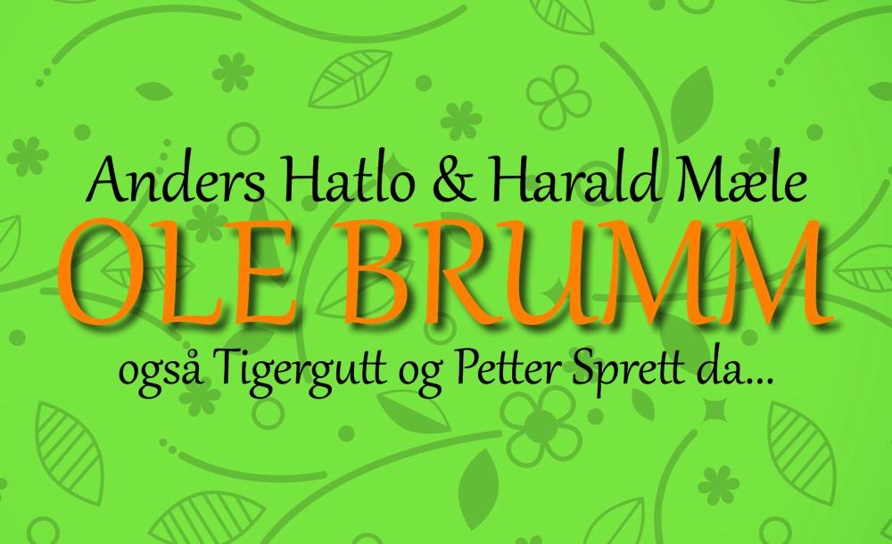 OLE BRUMM - Torsdag 5. juli kl 17.00Kjøp billetter her!