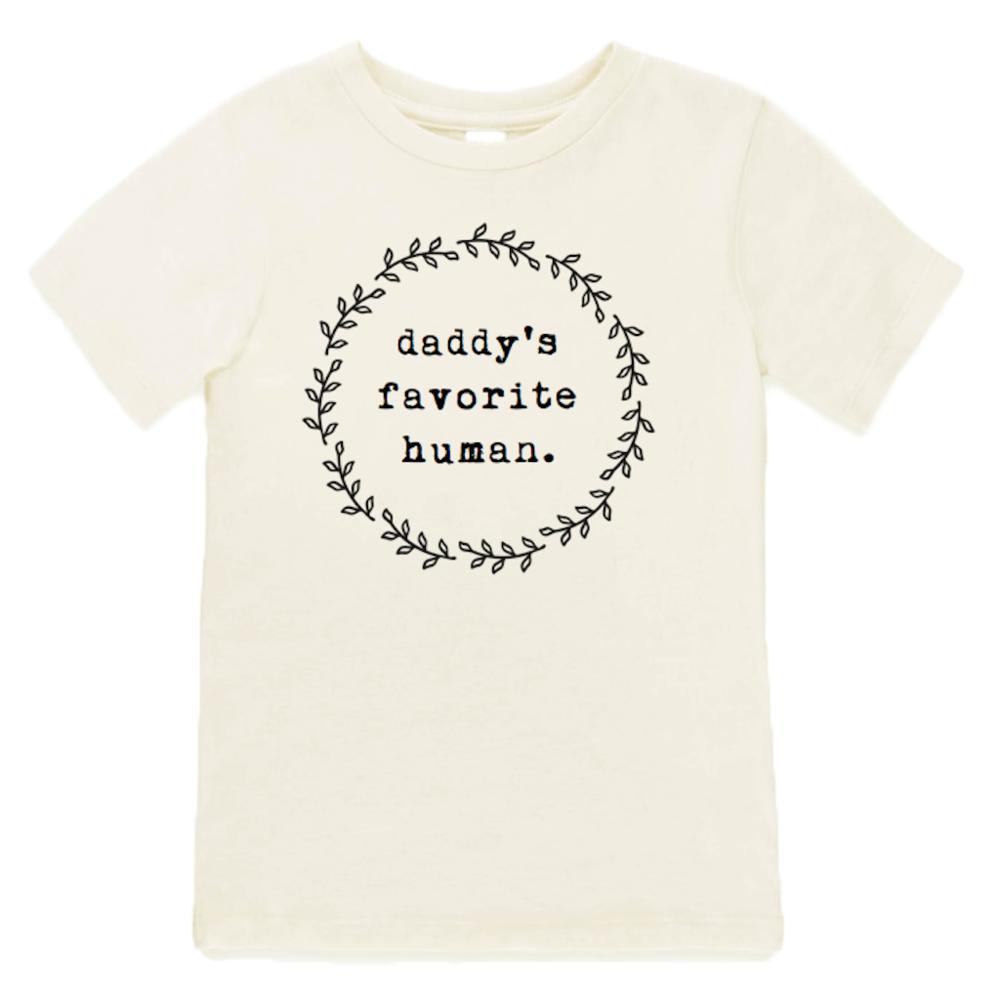 Daddy's Favorite Human organic Tee