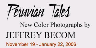 peruvian-tales-weston-gallery-jeffrey-becom-carmel-color-photography.jpg