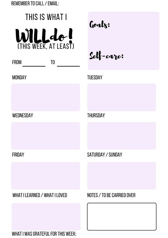 Weekly Planner    - print off weekly and track where you spend time