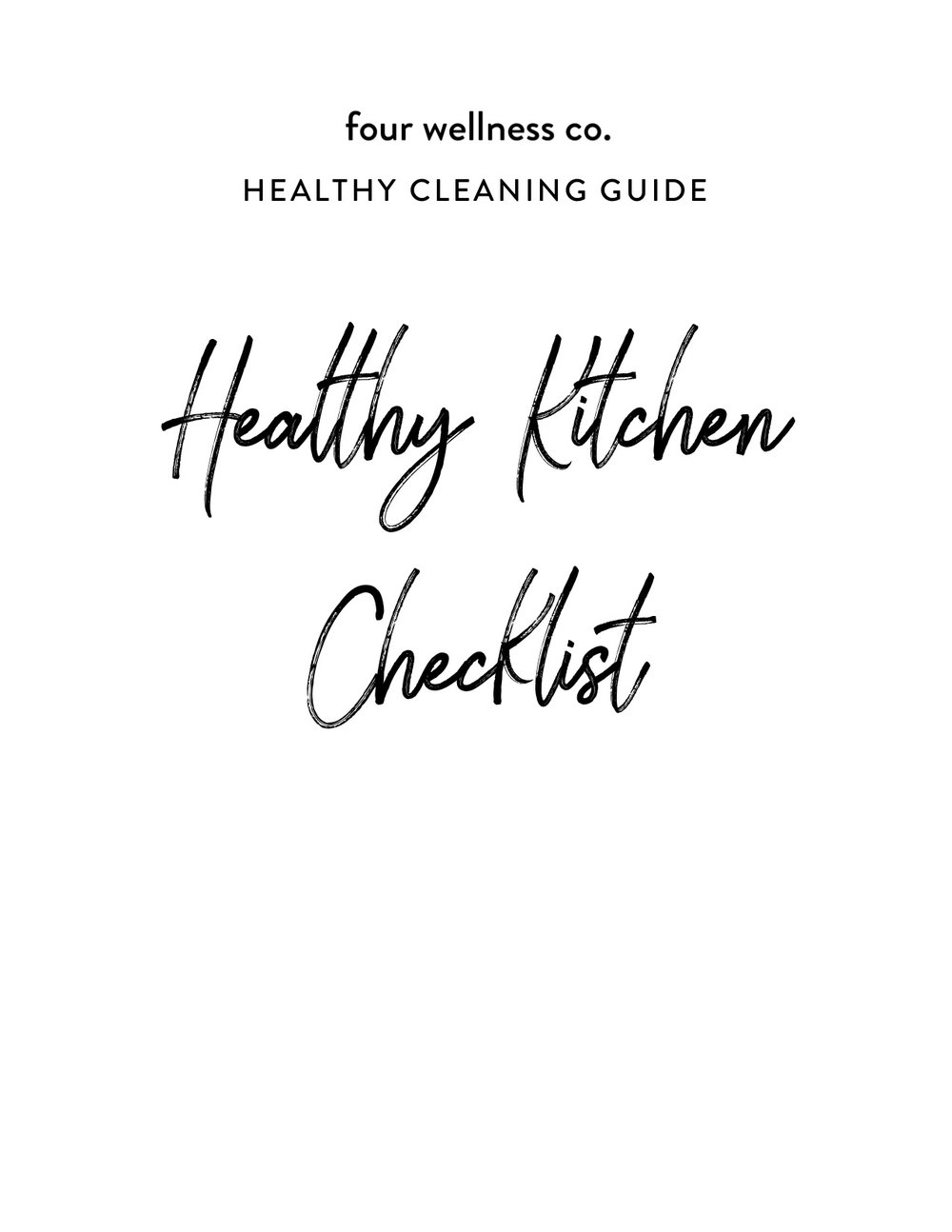 Healthy Kitchen Guide // Get the free guide to healthy kitchen supplies and practices at fourwellness.co/healthy-kitchen-guide #healthycooking #healthyeating #healthyhome