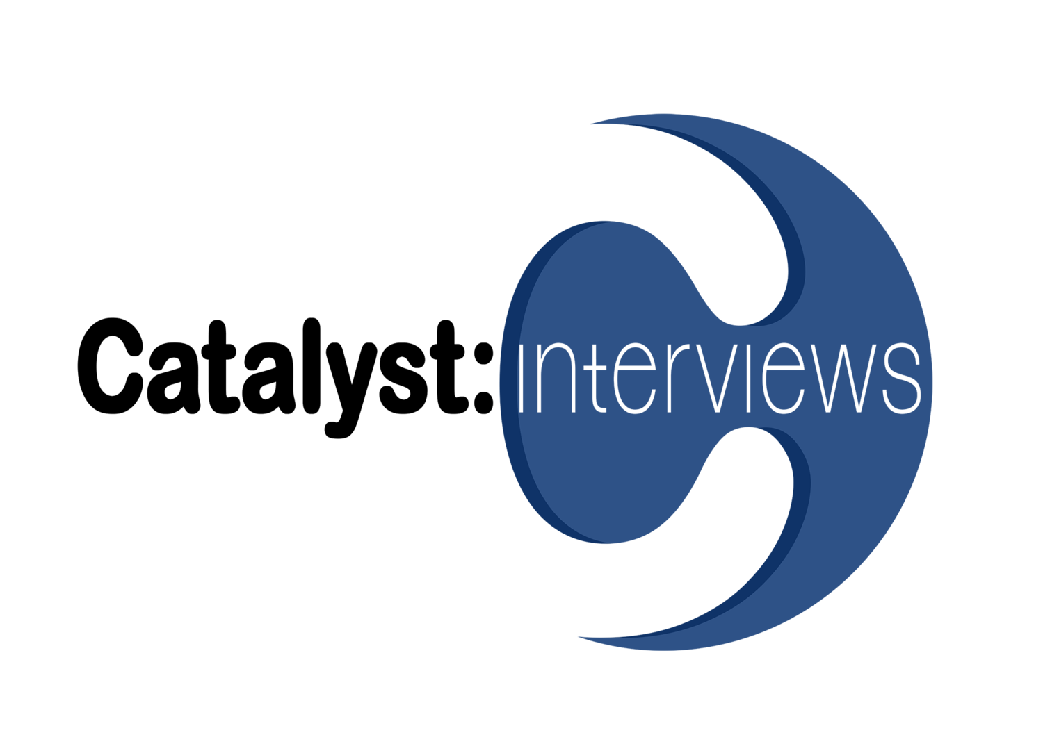 Catalyst: Interviews