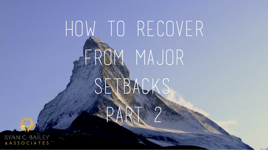 how-to-recover-from-major-setbacks-part-2