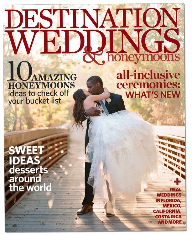 Callaway Gable is on Destination Weddings and Honeymoons Magazine