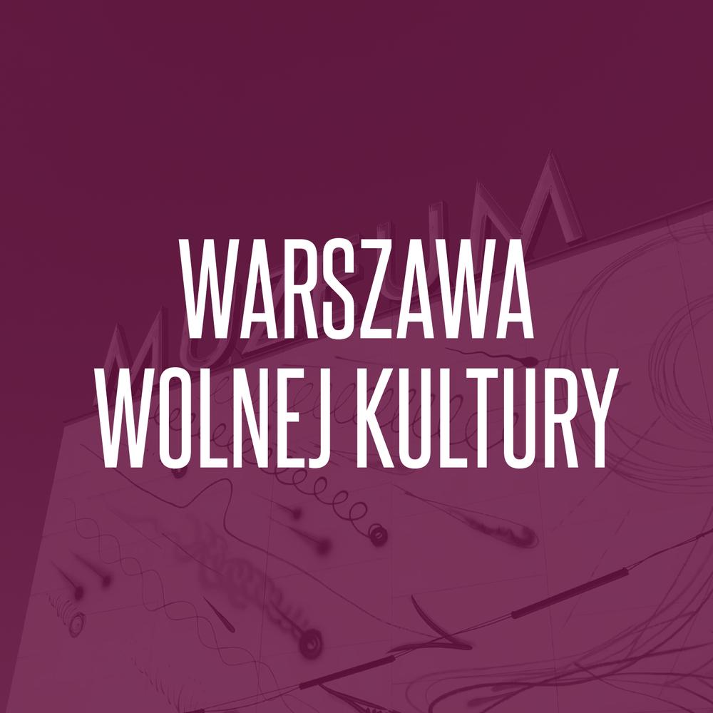 28/05/2018  Warszawa wolnej kultury