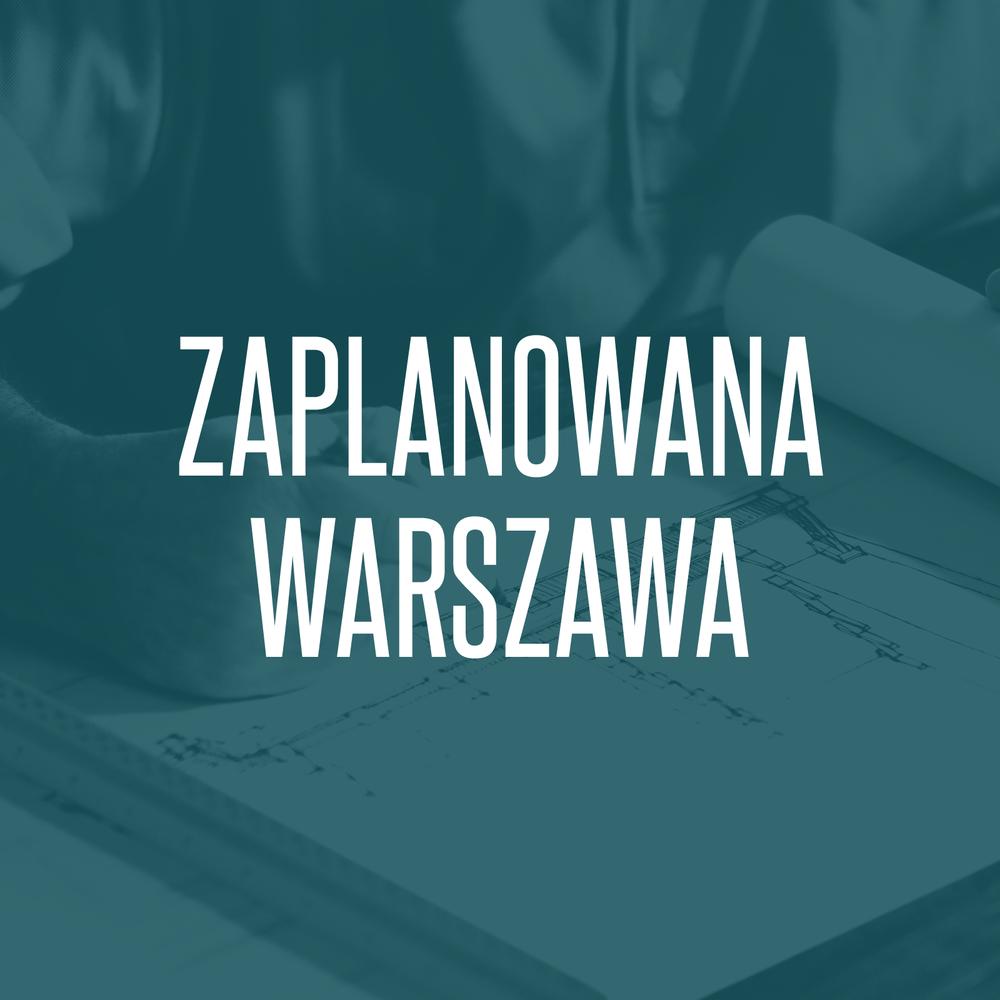 23/04/2018  Zaplanowana Warszawa