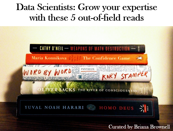 My top 5 non-data-science reads of 2018 including books about neurology, lexicography, psychology, sociology, and evolutionary biology