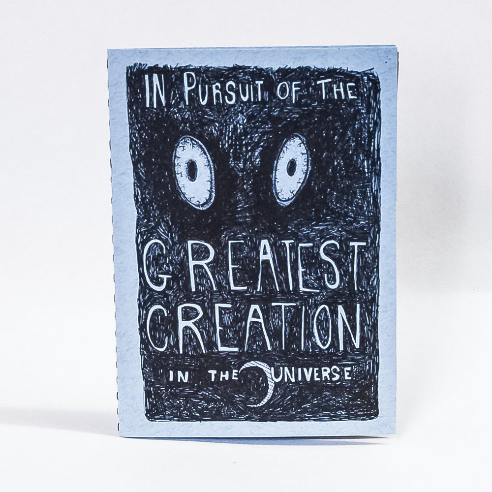 In Pursuit of the Greatest Creation in the Universe