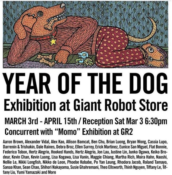 Year of the Dog3/3/18-4/15/18 - Exhibit at Giant Robot Store!