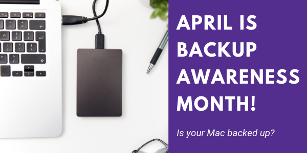 April is Backup Awareness Month! (1).png