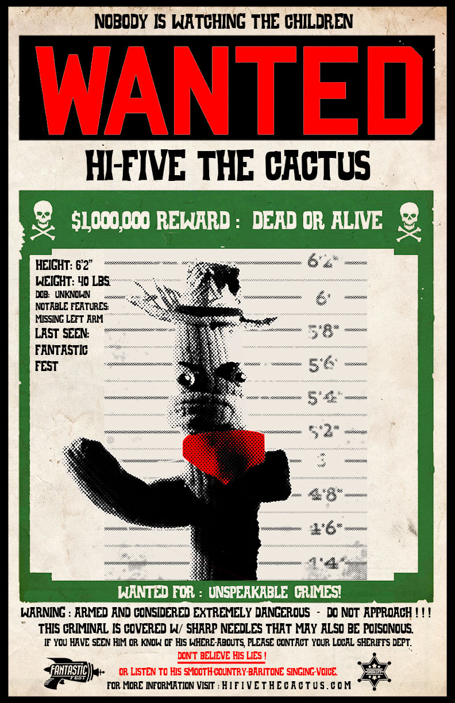 Hi Five the Cactus Wanted Poster FANTASTIC.jpg
