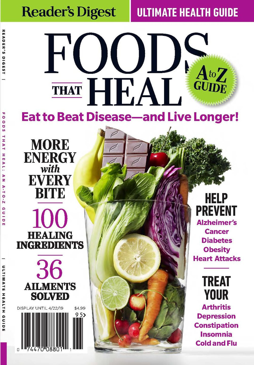 Foods That Heal - SPECIAL INTEREST PUBLICATIONCreated interior page concepts and design for the newly updated book, Foods That Heal. This is the latest version of Foods That Harm, Foods That Heal!A-Z Guide of 100 Foods Detailed descriptions about what foods can boost your health.Ailments Quick tips on how you can avoid each condition with healing foods.Recipe Section inspired from the foods shared in the book: Breakfasts, lunches, dinners and desserts.COVER DESIGN: Courtney Murphy, Reader's Digest Creative Director