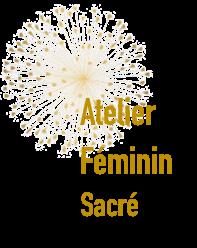 A  telier libération de sa FL(ÂME)   Rentrée 2018, pendant 11 mois avancez un peu plus vers la connaissance de votre féminin sacré : 1 enseignement par mois.