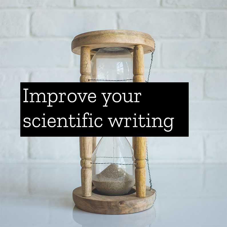 Improve your scientific writing