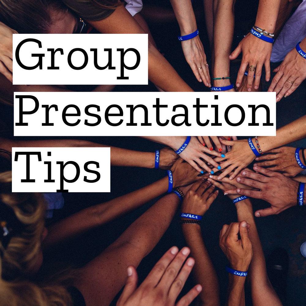 Group Presentation Tips