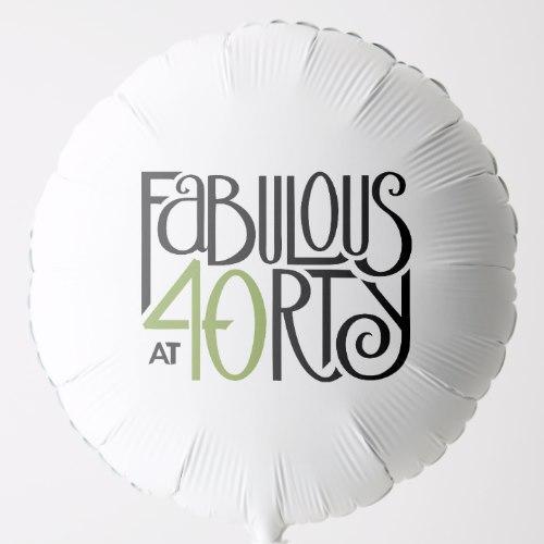Fabulous at 40 green Balloon by FloatingLemonsArt