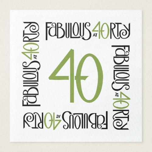 Fabulous at 40 green Border Paper Napkins by FloatingLemonsArt