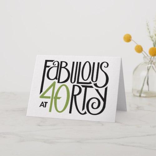 Fabulous 40 green Birthday Card by FloatingLemonsArt