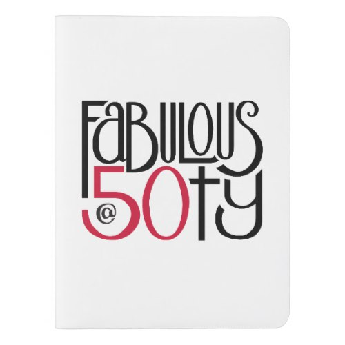 Fabulous at 50 red Notebook Cover by Floating Lemons for Zazzle  USA  and  UK