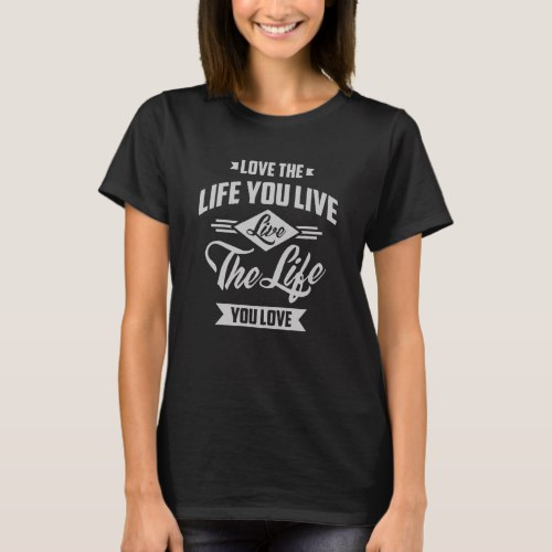 Love The Life T-Shirt by Cido Lopez on Zazzle  USA  and  UK