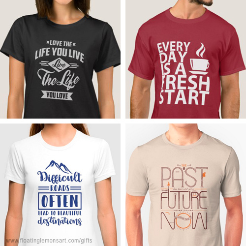 20 December 2018   Gift Ideas: Positive Sayings on T-shirts