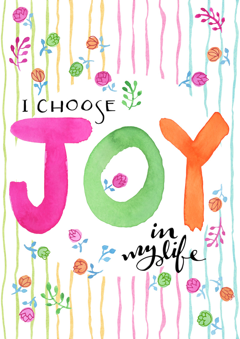 Choose Joy by  Floating Lemons Art