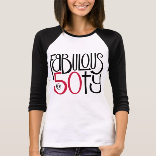 Fabulous 50 red Ladies T-shirt by Floating Lemons Art:  USA  and  UK