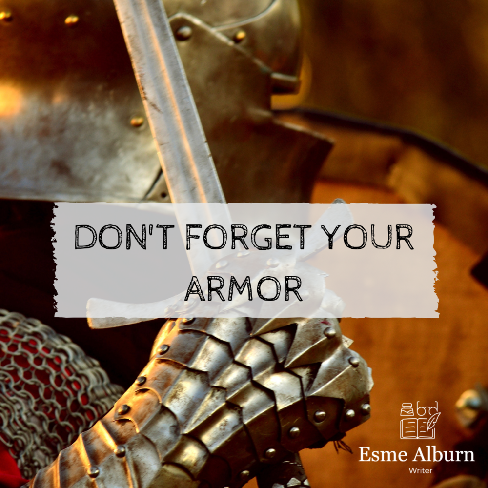 Don't Forget Your Armor.png