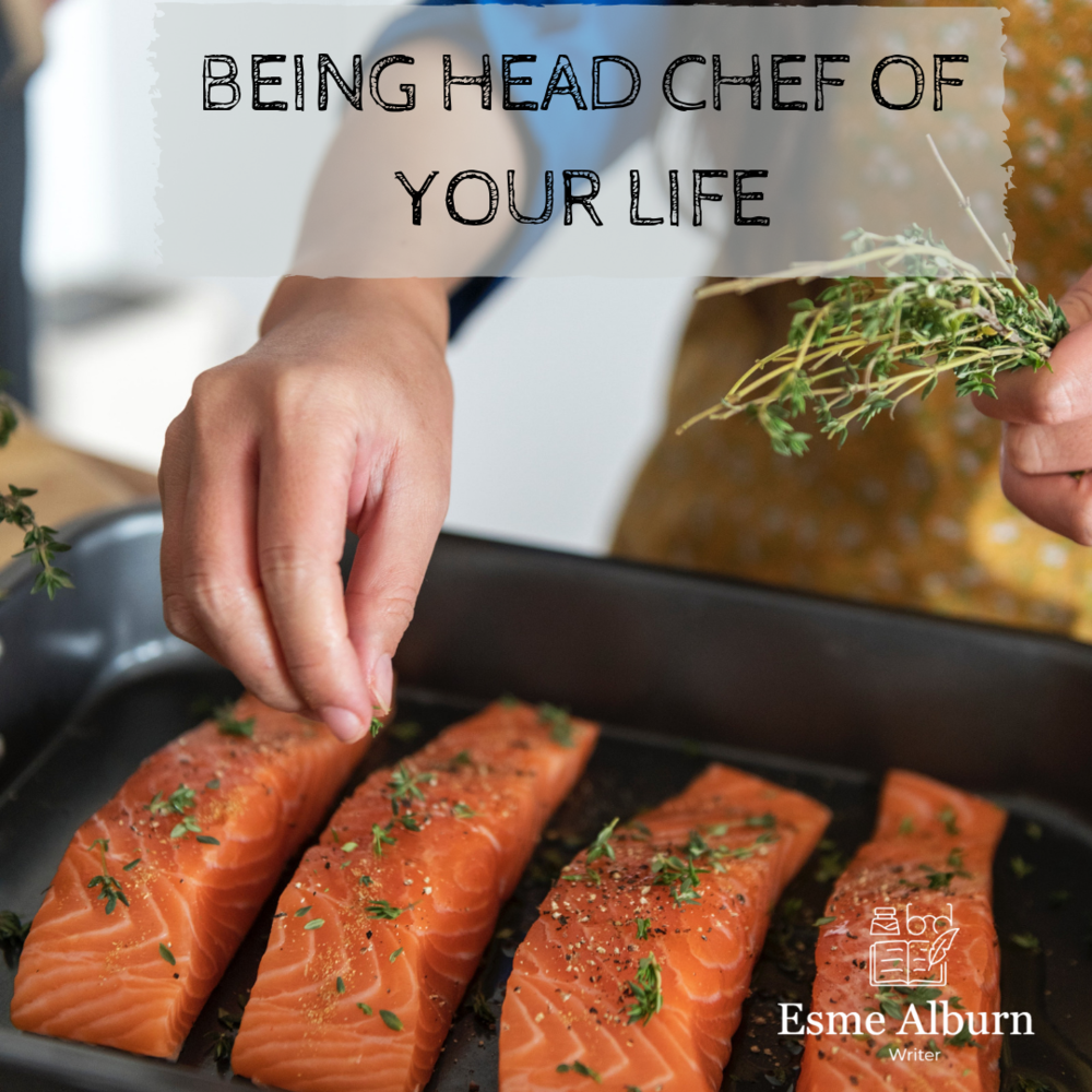 Being Head Chef of Your Life.png
