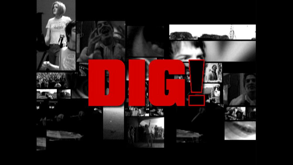 DIG! (2004)