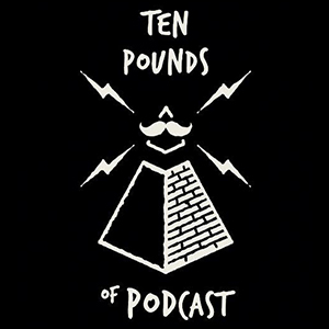 Ten Pounds of PodCast