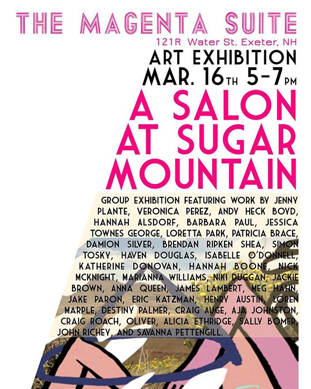 """This is tonight! See some really funky, colorful, off-the-wall work by a bunch of inspiring artists. 121 Water St, Exeter, NH. The Magenta Suite. """"A Salon at Sugar Mountain"""". 5-7pm."""