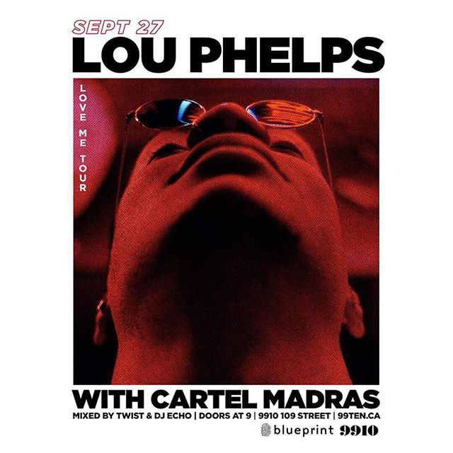 SEPT 27 CARTEL MADRAS WILL JOIN @loupeez in YEG on the Love Me tour