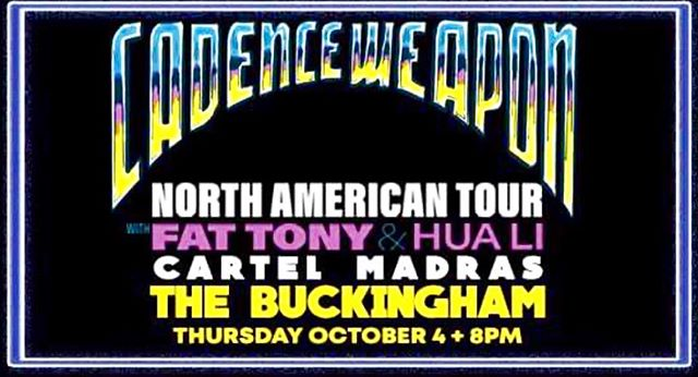 OCT 4 IN EDMONTON WITH THE INCREDIBLE @cadenceweapon & @fattonyrap and @hualigram