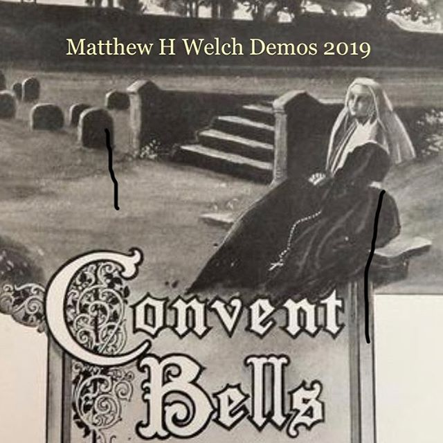 Convent Bells (Solo Demos 2019) coming this Michael Day.  Featuring Raging Bull written with William Shade.