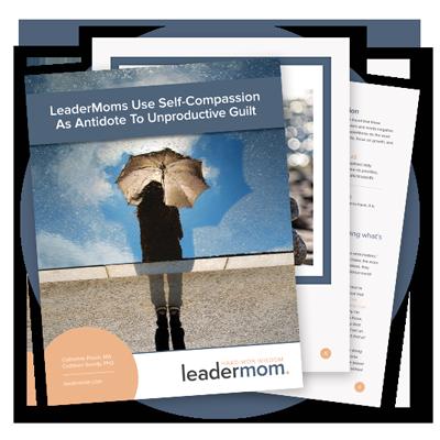 LeaderMom-#3_Self-Compassion.jpg