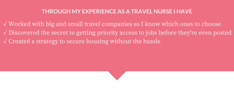 If you want to be a travel nurse, why not invest in someone who has the knowledge and experience to guide you? -
