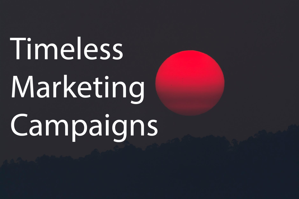 Timeless Marketing Campaigns Home Pic.png