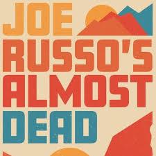 John Russo;s Almost Dead.jpeg