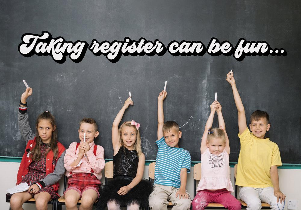 taking register can be fun.jpg