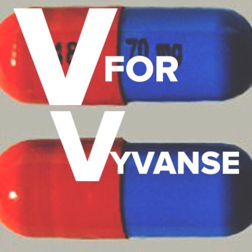 V for Vyvanse